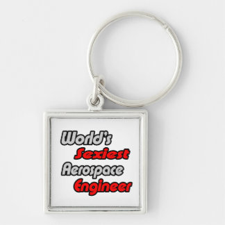 World's Sexiest Aerospace Engineer Silver-Colored Square Keychain