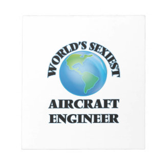World's Sexiest Aircraft Engineer Note Pad