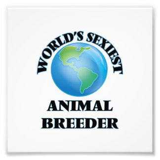 World's Sexiest Animal Breeder Photo Art