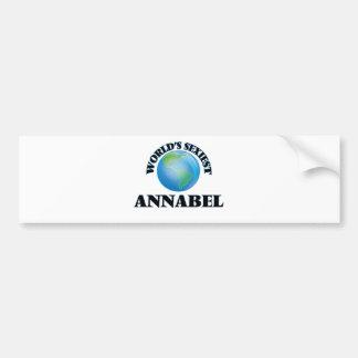 World's Sexiest Annabel Bumper Stickers