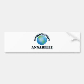 World's Sexiest Annabelle Bumper Stickers