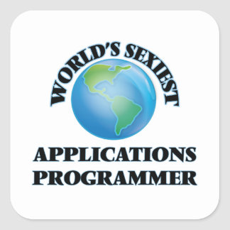 World's Sexiest Applications Programmer Square Sticker