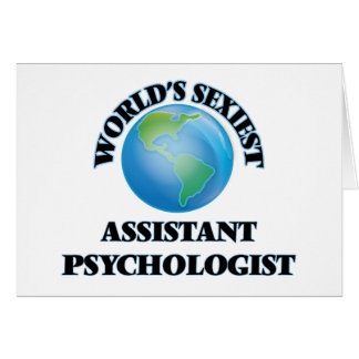 World's Sexiest Assistant Psychologist Greeting Cards
