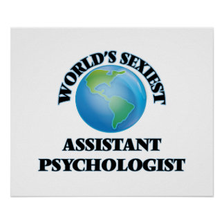 World's Sexiest Assistant Psychologist Print