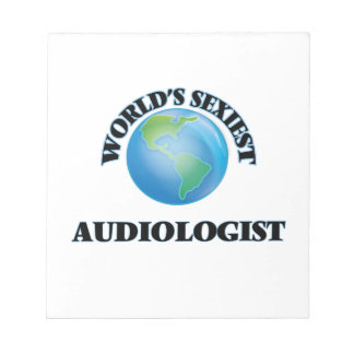World's Sexiest Audiologist Note Pad