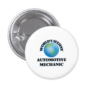 World's Sexiest Automotive Mechanic 1 Inch Round Button