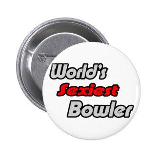World's Sexiest Bowler Pinback Button