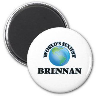 World's Sexiest Brennan Refrigerator Magnet