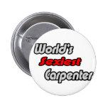 World's Sexiest Carpenter Pinback Buttons