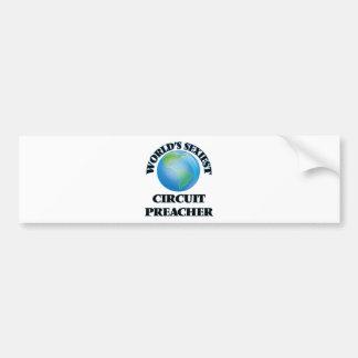 World's Sexiest Circuit Preacher Bumper Sticker