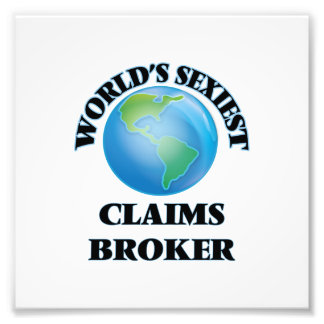 World's Sexiest Claims Broker Art Photo
