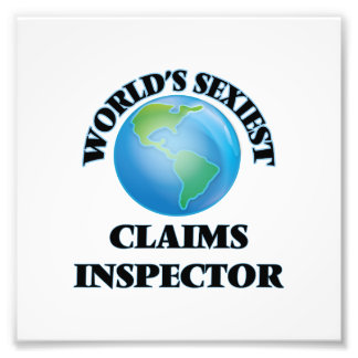World's Sexiest Claims Inspector Photo Print