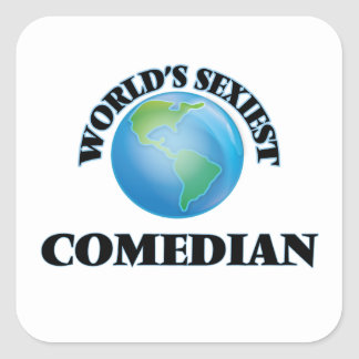 World's Sexiest Comedian Square Sticker