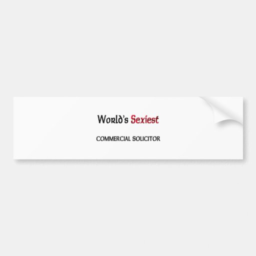 World's Sexiest Commercial Solicitor Car Bumper Sticker