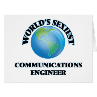 World's Sexiest Communications Engineer Greeting Cards