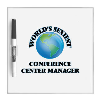 World's Sexiest Conference Center Manager Dry Erase Whiteboard
