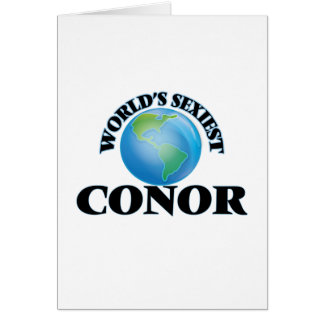 World's Sexiest Conor Greeting Cards