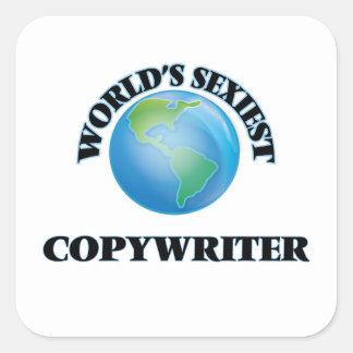 World's Sexiest Copywriter Square Sticker