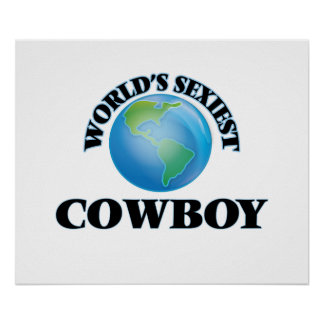World's Sexiest Cowboy Poster