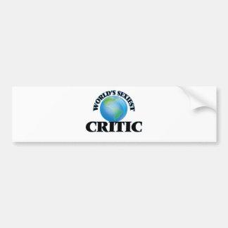 World's Sexiest Critic Bumper Sticker