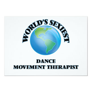 World's Sexiest Dance Movement Therapist 5x7 Paper Invitation Card