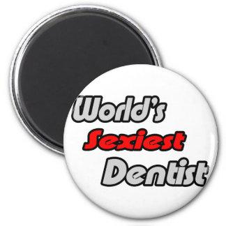 World's Sexiest Dentist 2 Inch Round Magnet