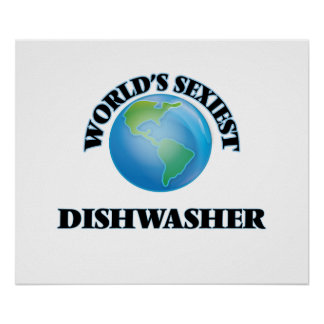 World's Sexiest Dishwasher Posters