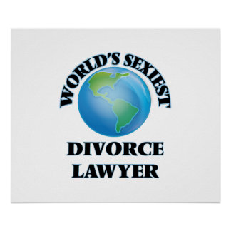 World's Sexiest Divorce Lawyer Poster
