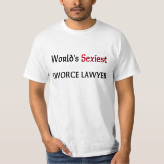 World's Sexiest Divorce Lawyer T-Shirt