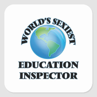 World's Sexiest Education Inspector Square Stickers