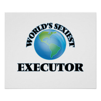 World's Sexiest Executor Poster
