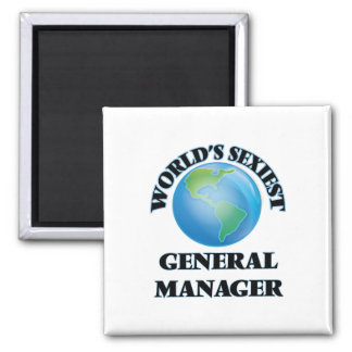 World's Sexiest General Manager Fridge Magnet