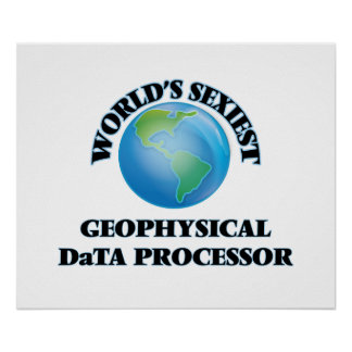 World's Sexiest Geophysical Data Processor Poster