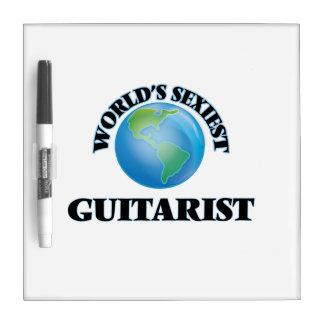 World's Sexiest Guitarist Dry Erase Board