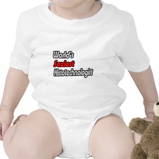 World's Sexiest Histotechnologist Baby Bodysuit