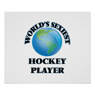 World's Sexiest Hockey Player Poster