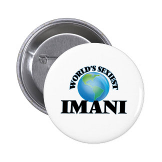World's Sexiest Imani Pinback Buttons