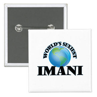 World's Sexiest Imani Pinback Button