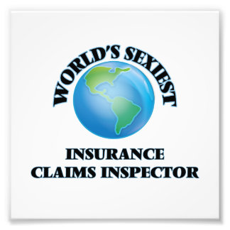 World's Sexiest Insurance Claims Inspector Photographic Print