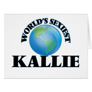 World's Sexiest Kallie Large Greeting Card