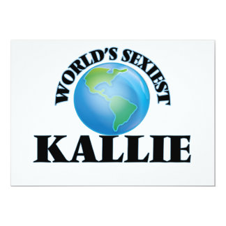 World's Sexiest Kallie 5x7 Paper Invitation Card