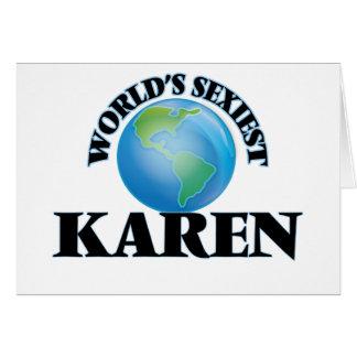 World's Sexiest Karen Greeting Cards