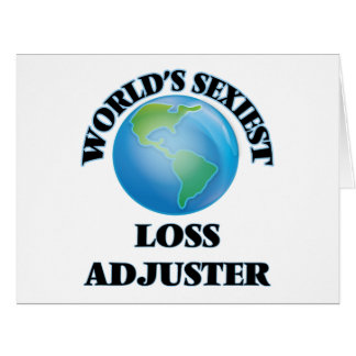 World's Sexiest Loss Adjuster Greeting Card