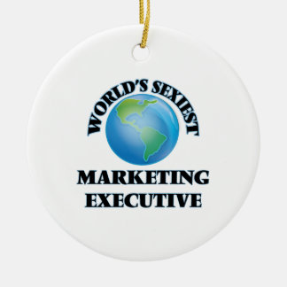 World's Sexiest Marketing Executive Ceramic Ornament