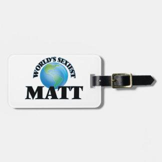World's Sexiest Matt Luggage Tag