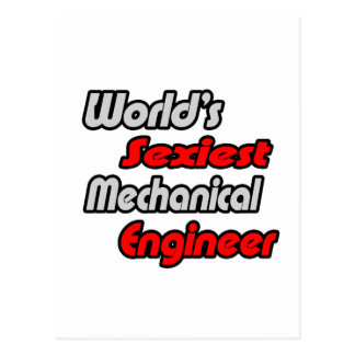 World's Sexiest Mechanical Engineer Postcard