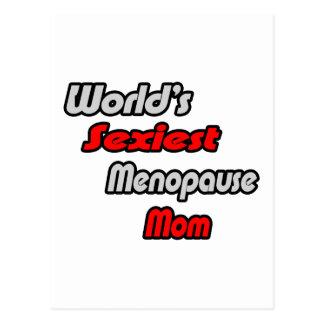 World's Sexiest Menopause Mom Postcard