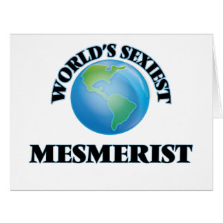 World's Sexiest Mesmerist Greeting Cards