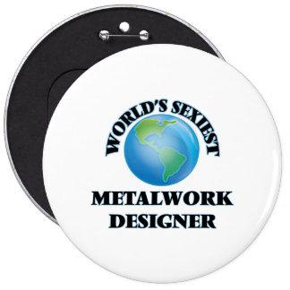 World's Sexiest Metalwork Designer Pin