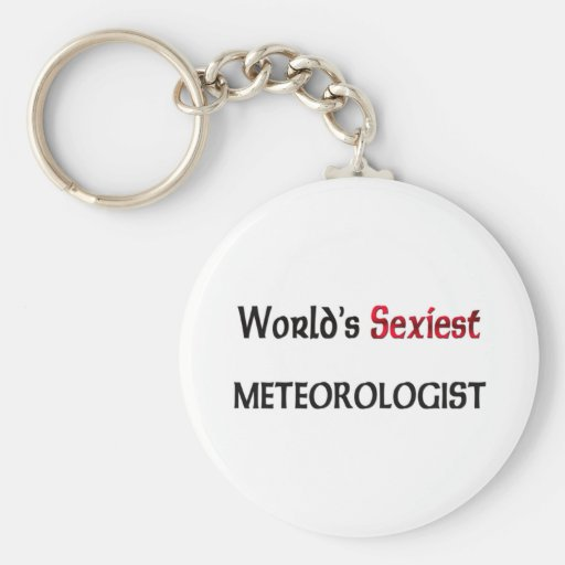 World's Sexiest Meteorologist Basic Round Button Keychain